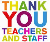 Thank you teachers and staff!
